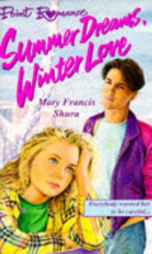Summer-Dreams-Winter-Love-Point-Romance-Mary-Francis-Shura-Used-Good-Book
