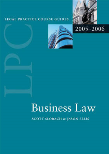 Details about Business Law (Blackstone Legal Practice Course Guide),  Slorach, J  Scott & Ellis